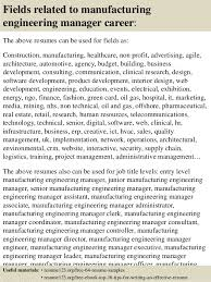 Top   manufacturing engineering manager resume samples         Fields related to manufacturing