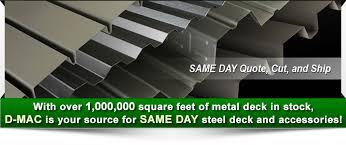 d mac industries inc same day steel deck specialist