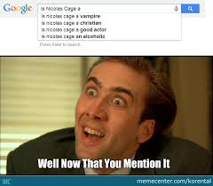 Nicolas Cage Memes - is nicolas cage a vire by korental meme center