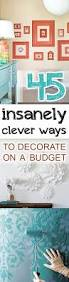 Home Decoring 45 Insanely Clever Ways To Decorate On A Budget Popular Pins