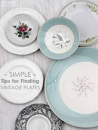 my simple tips for finding vintage plates rosyscription