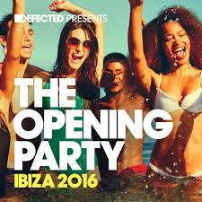 defected defected presents the opening party ibiza 2016