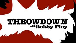 throwdown with bobby flay food network