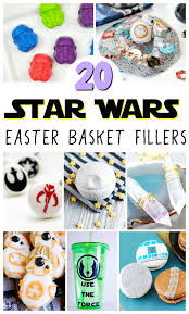 basket fillers wars easter basket fillers the shirley journey