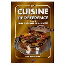la cuisine de r馭駻ence michel maincent morel la cuisine de r馭駻ence michel maincent morel 20 images livre