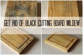 how to get rid of black cutting board mildew the frugal girl many