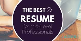 Ideal Resume For Someone With A Lot Of Experience Business Insider by Here U0027s What A Mid Level Professional U0027s Resume Should Look Like