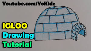 how to draw an igloo step by step and easy for kids youtube
