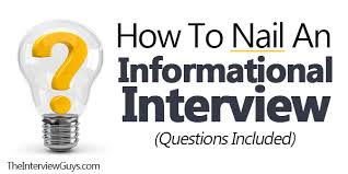 how to nail an informational interview questions included