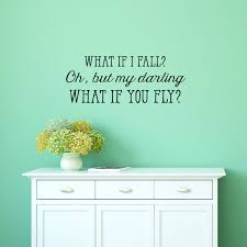 Powder Room Quotes What If I Fall Wall Quotes Decal Wallquotes Com