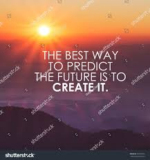 vintage quote backgrounds motivational quote create future on nature stock photo 393526222