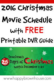 freeform 25 days of christmas movies 2016 schedule free printable