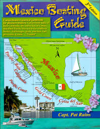 Baja Mexico Map by Mexico Boating Guide 2nd Edition Capt Pat Rains Point Loma
