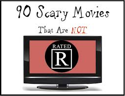 90 scary movies that aren u0027t rated r weird little worlds