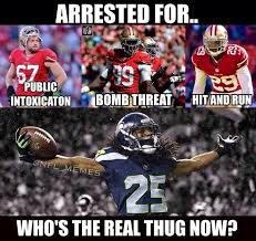 Richard Sherman Memes - 12 who s the real thug now while the 49ers are arrested for