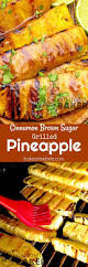 the 25 best grilled pineapple desserts ideas on pinterest