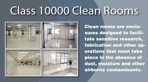 manufacturers of class 10000 clean rooms youtube