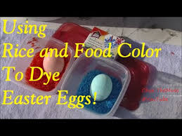 Easter Egg Decorating Rice by Easter Eggs Dyed With Rice And Food Coloring Youtube