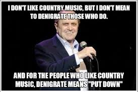 Country Meme - the legendary bob newhart on country music meme guy