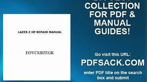 lazer z hp repair manual video dailymotion