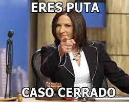 Puta Memes - eres puta caso cerrado funny pinterest humor spanish