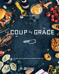 livre cuisine homme livre le coup de grâce les éditions de l homme