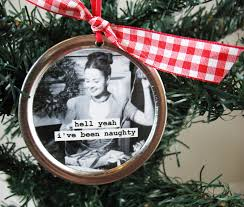 funny christmas ornament hell yeah i u0027ve been naughty recycled