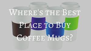 The Best Coffee Mugs The Best Place To Buy Coffee Mugs