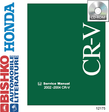 amazon com 2002 2003 2004 honda cr v shop service repair manual