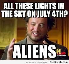 Alien Meme - 15 july 4th alien guy meme pmslweb