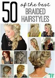 easiest type of diy hair braiding 50 of the best diy braided hairstyles love the step by step
