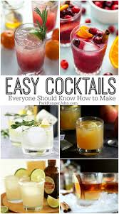 27 easycocktail recipes we should all know how to make park