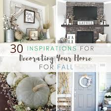 Decorating Your Home For Fall 30 Inspirations For Decorating Your Home For Fall A Hundred