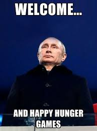 Games Meme - putin hunger games meme weknowmemes