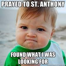 Funny Saints Memes - one of the most practical catholic prayers st anthony st