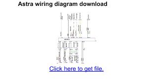 astra wiring diagram download google docs