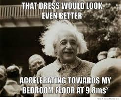 Physic Meme - physics memes
