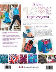 awesome duct tape projects also includes washi masking and frog