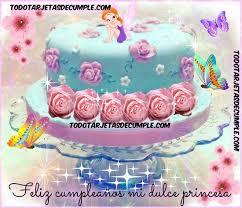 imagenes de pasteles que digan feliz cumpleaños feliz cumpleaños dulce princesa