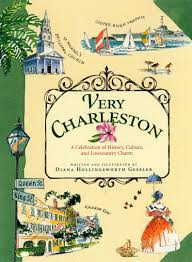 Charleston Sc Zip Code Map by Very Charleston A Celebration Of History Culture And Lowcountry