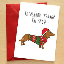dachshund christmas card doxie card dachshund pun xmas card dog