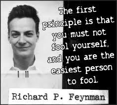 Physics Meme - richard feynman quote on fooling yourself science quote feynman