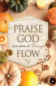 praise god from whom all blessings flow thanksgiving bulletins