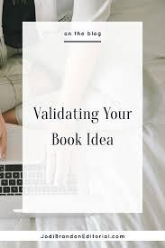 validating your book idea jodi brandon editorial