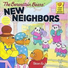 barenstein bears the berenstain bears new neighbors stan berenstain jan