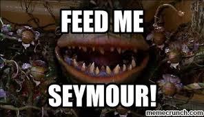 Feed Me Seymour Meme - me seymour