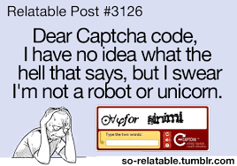 Captcha Memes - funny wtf meme robot relatable annoying captcha so relatable