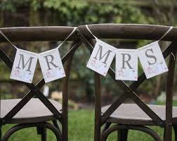 Wedding Chair Signs Floral Mr And Mrs Bunting Wedding Chair Signs By The Wedding Of My