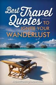 Best travel quotes to ignite your wanderlust