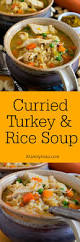 day after thanksgiving turkey carcass soup curried turkey and rice soup a family feast